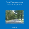 Social Entrepreneurship The Way We Change the World